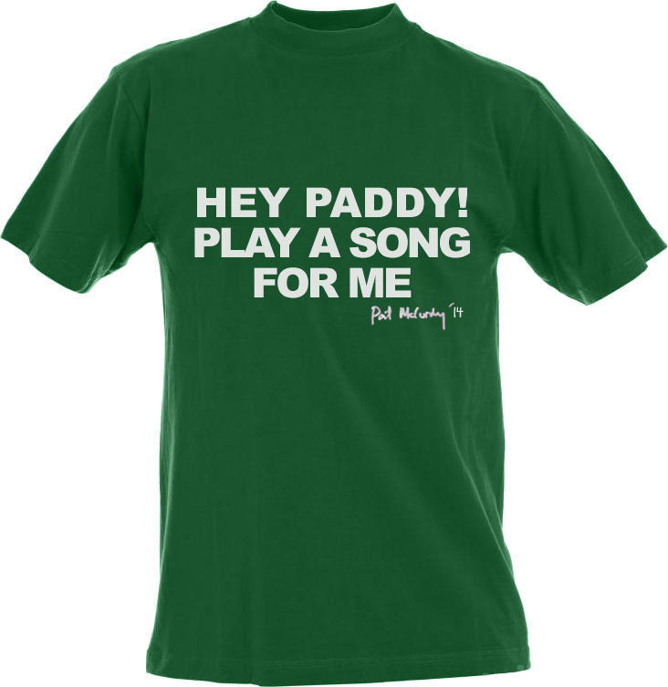 Hey Paddy! Play A Song For Me
