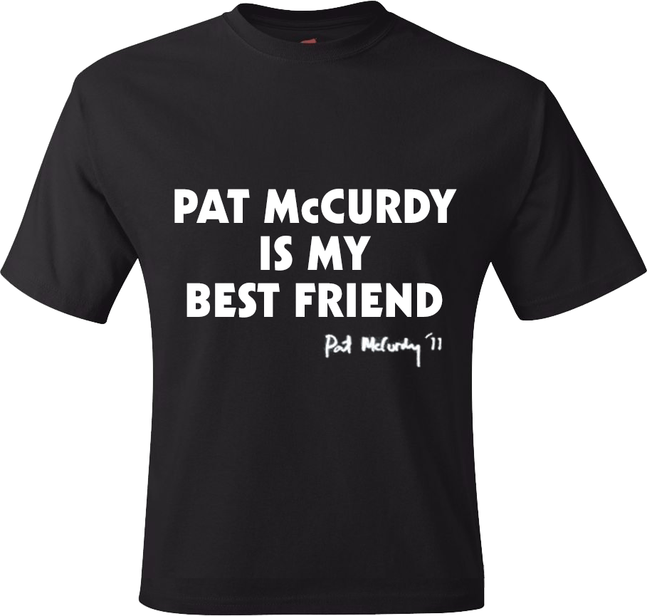 Pat McCurdy Is My Best Friend